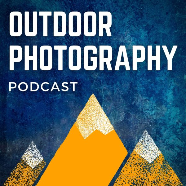 Outdoor Photography Podcast Cover