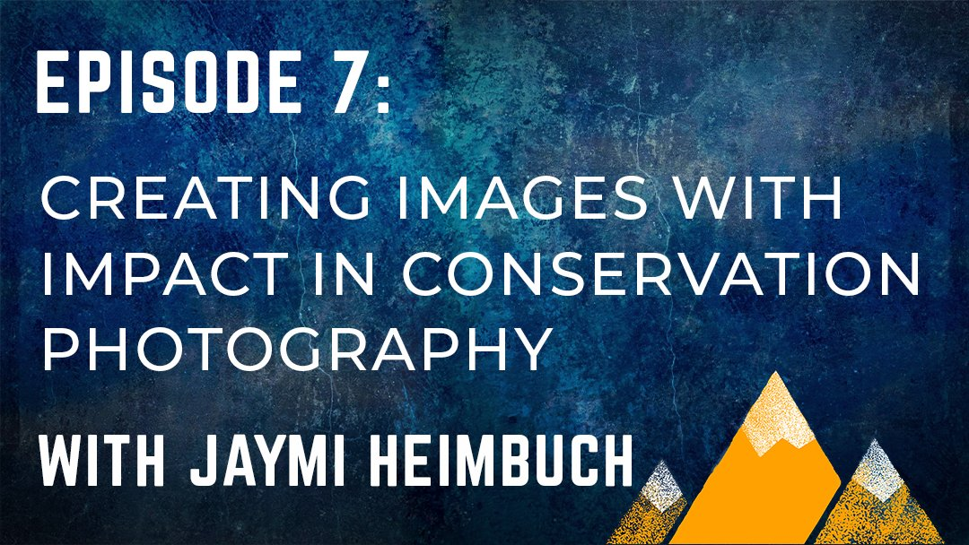 Outdoor Photography Podcast Episode 7
