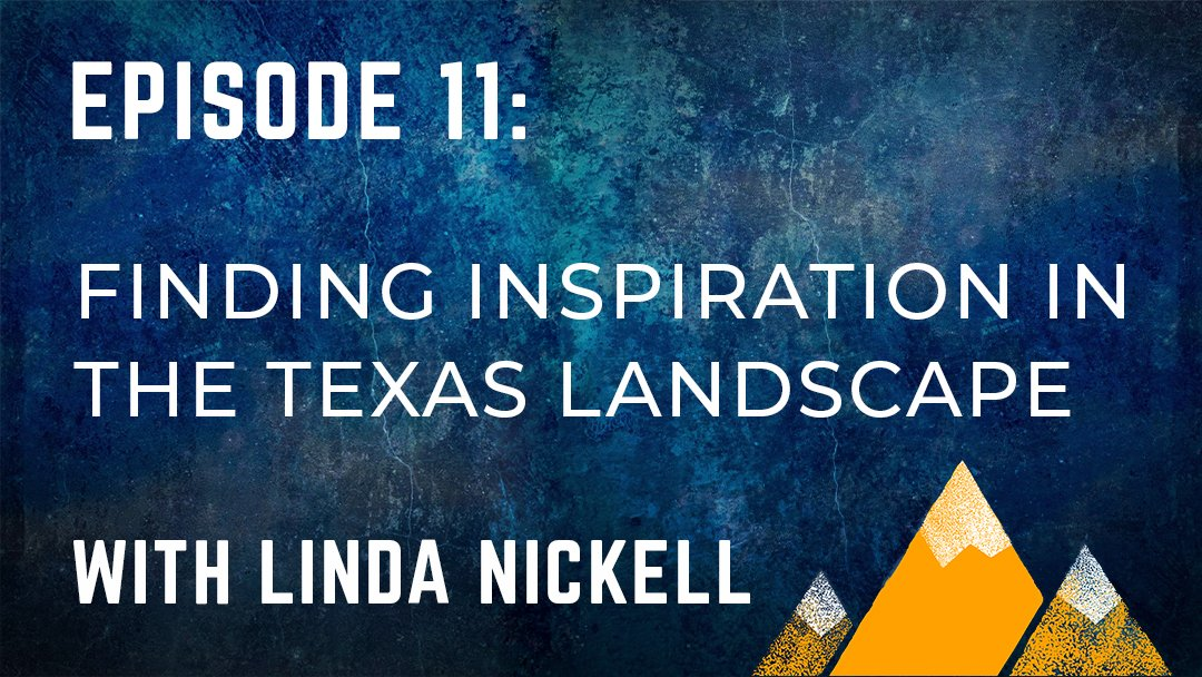 Read more about the article OPP #011: Finding Inspiration in the Texas Landscape With Linda Nickell