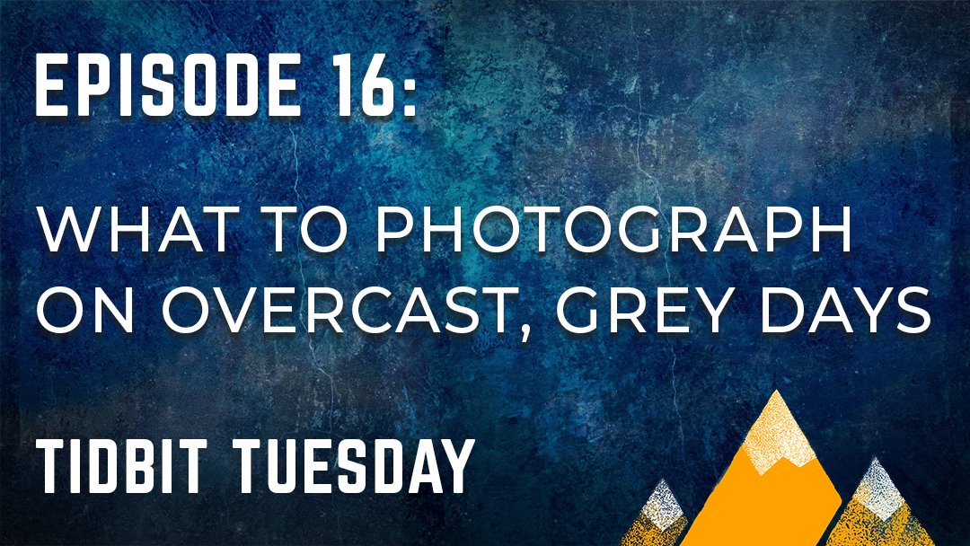 Outdoor Photography Podcast Episode 16