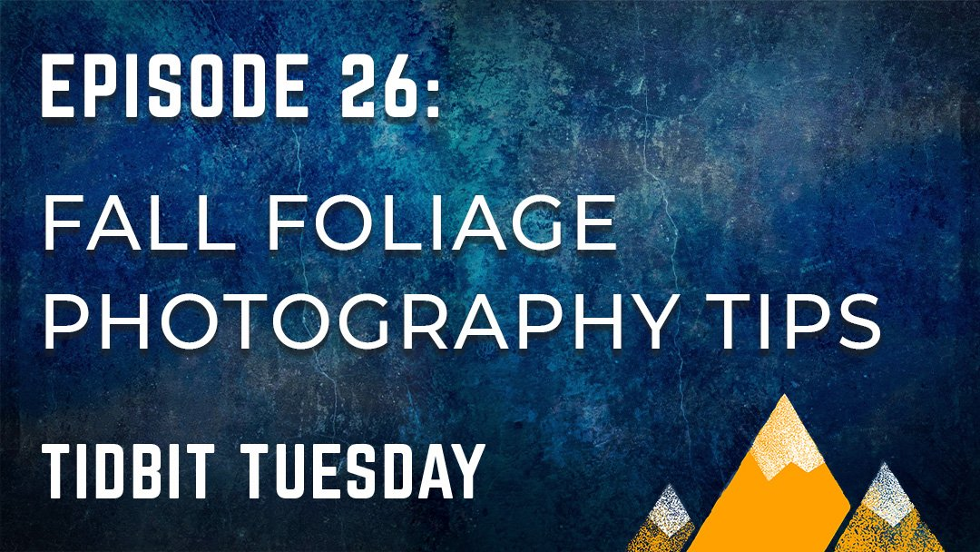 Outdoor Photography Podcast Episode 26
